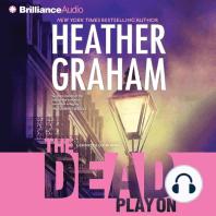 The Dead Play On