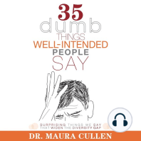 35 Dumb Things Well-Intended People Say