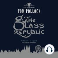 The Glass Republic