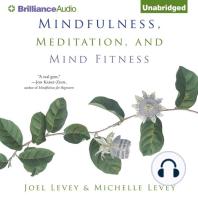 Mindfulness, Meditation, and Mind Fitness