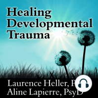 Healing Developmental Trauma