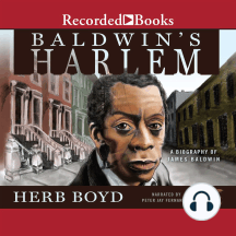Baldwin's Harlem: A Biography of James Baldwin