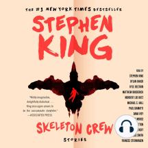 Skeleton Crew: Selections