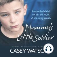 Mummy's Little Soldier