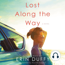 Lost Along the Way: A Novel