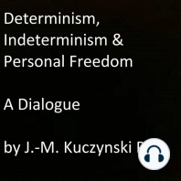 Determinism, Indeterminism, and Personal Freedom