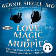 Love, Magic, and Mudpies