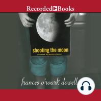 Shooting the Moon