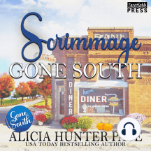 Scrimmage Gone South: Love Gone South #2
