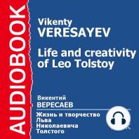 Жизнь и творчество Льва Николаевича Толстого