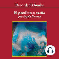 penultimo sueno (The Penultimate Dream), El