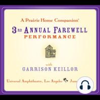 Prairie Home Companion, A: The 3rd Annual Farewell Performance