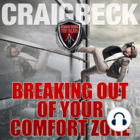 Breaking Out of Your Comfort Zone