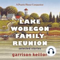 Lake Wobegon Family Reunion