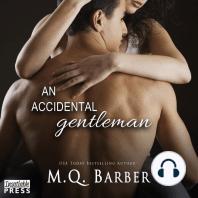 An Accidental Gentleman