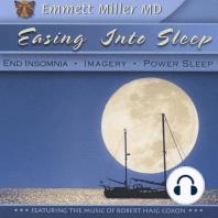 Easing Into Sleep