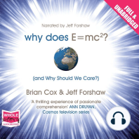 Why Does E=MC² and Why Should We Care?