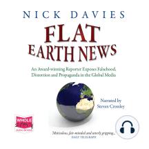 Flat Earth News: AN AWARD WINNING REPORTER EX