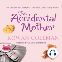 The Accidental Mother