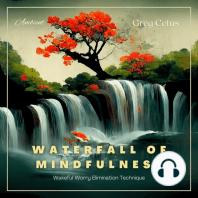 Waterfall of Mindfulness