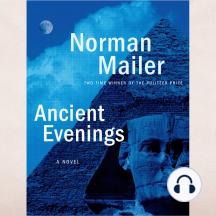 Ancient Evenings: A Novel