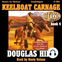 Keelboat Carnage