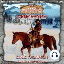 Vengeance: Wilderness Series, Book 43