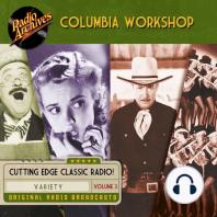 Columbia Workshop, Volume 3
