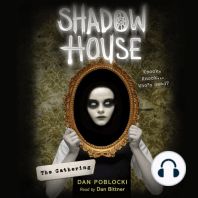 Shadow House #1