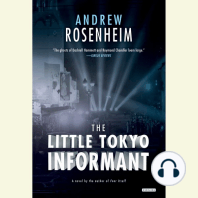 The Little Tokyo Informant
