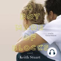 A Boy Made of Blocks: A Novel