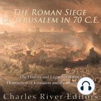 The Roman Siege of Jerusalem in 70 CE