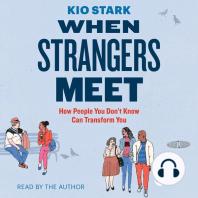 When Strangers Meet