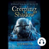 The Creeping Shadow