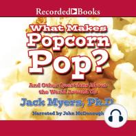 What Makes Popcorn Pop?