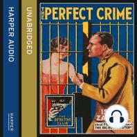 The Perfect Crime
