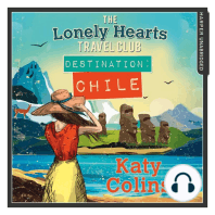 Destination Chile (The Lonely Hearts Travel Club, Book 3)