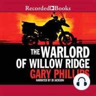 The Warlord of Willow Ridge