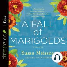 A Fall of Marigolds: A Novel