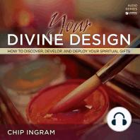 Your Divine Design Teaching Series