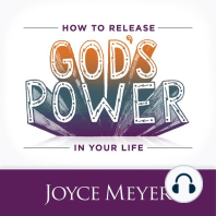 How to Release God's Power in Your Life: Access the Strength to Overcome Every Problem You Face