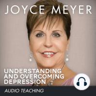 Understanding and Overcoming Depression