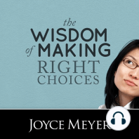 The Wisdom of Making Right Choices
