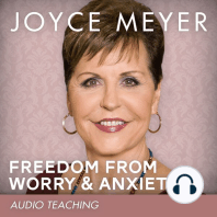 Freedom from Worry and Anxiety: Living a Life of Peace over the Threat of Disappointment
