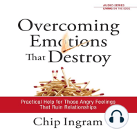 Overcoming Emotions that Destroy