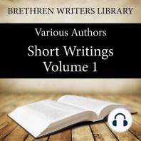 Short Writings, Volume 1