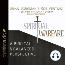Spiritual Warfare: A Biblical and Balanced Perspective