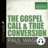 The Gospel Call and True Conversion
