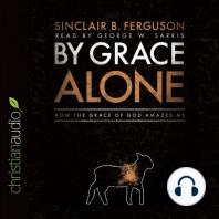 By Grace Alone