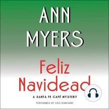 Feliz Navidead: A Santa Fe Cafe Mystery